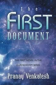 The First Document (Deadededism, #1) Pranay Venkatesh