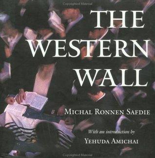 Western Wall Michal Ronnen Safdie
