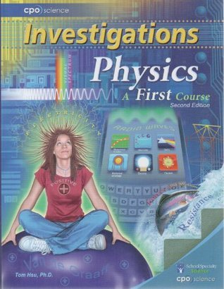 Investigations Physics a First Course Hsu