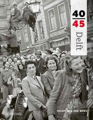 Delft 40-45 Trudy van der Wees