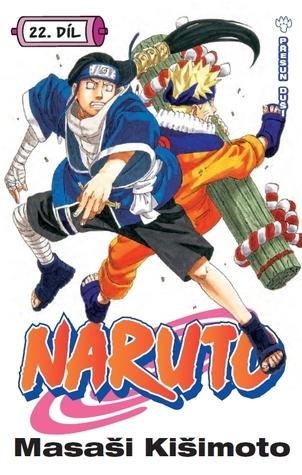 Naruto 22: Přesun duší (Naruto, #22) Masashi Kishimoto