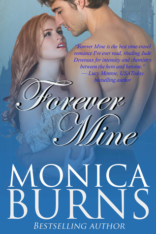 Forever Mine  by  Monica Burns
