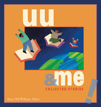 Uu And Me Collected Stories  by  Betsy Williams
