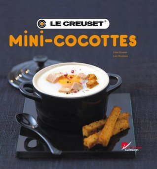 Le Creuset 69055 Kochbuch Mini-Cocotte Lissa Streeter