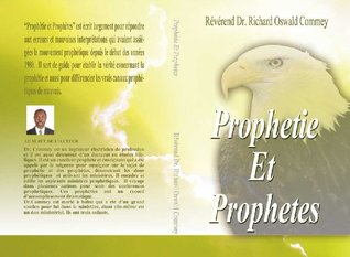PROPHETIE ET PROPHETES  by  Richard Commey