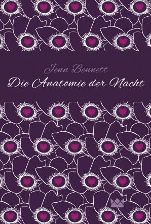 Die Anatomie der Nacht  by  Jenn Bennett