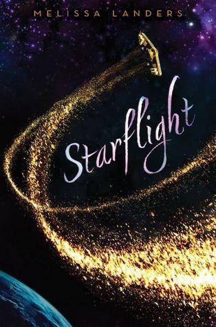 Starflight (Starflight, #1) Melissa Landers