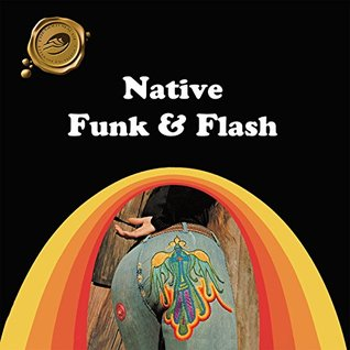 Native Funk & Flash: An Emerging Folk Art  by  Alexandra Jacopetti Hart