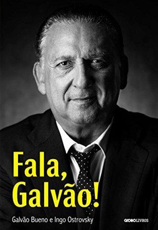 Fala, Galvão!  by  Galvão Bueno