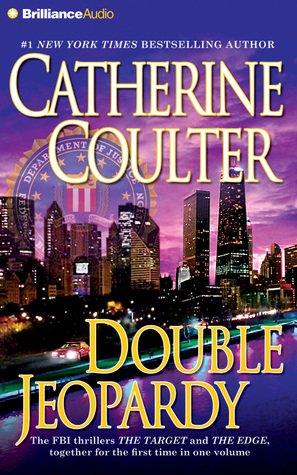 Double Jeopardy CD Collection: The Target, The Edge Catherine Coulter