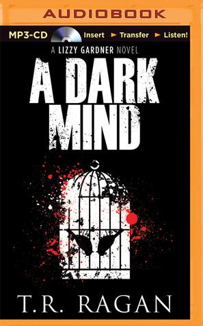 Dark Mind, A T.R. Ragan