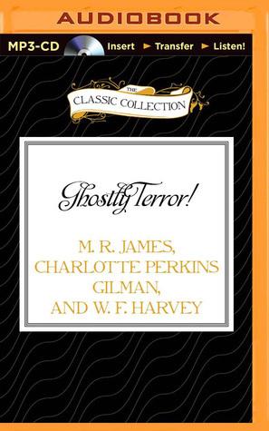 Ghostly Terror! M.R. James