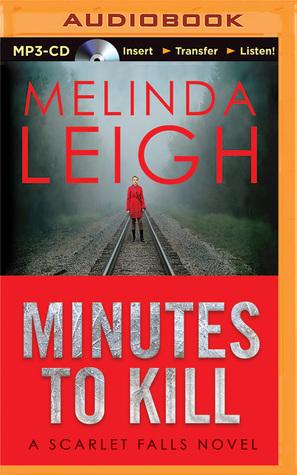 Minutes to Kill Melinda Leigh