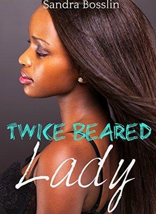 Twice Beared Lady (A Paranormal BWWM Werebear Erotic Romance) Sandra Bosslin