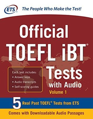 Official TOEFL iBT Tests with Audio: 3 Reading Tests + 3 Writing Tests + 3 Mathematics Tests Educational Testing Service