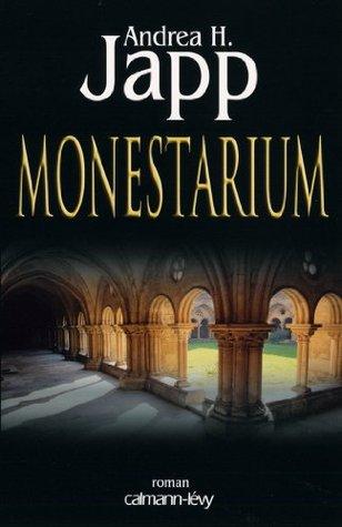 Monestarium  by  Andrea H. Japp