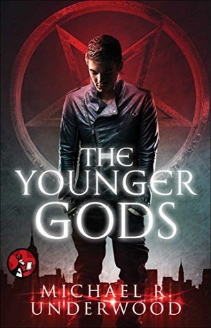 The Younger Gods (Younger Gods, #1) Michael R. Underwood