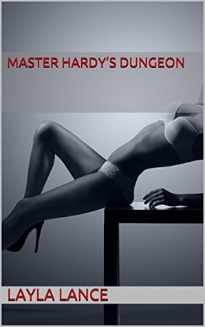 Master Hardys Dungeon  by  Layla Lance
