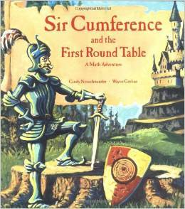 Sir Circumference and The First Round Table Cindy Neuschwander