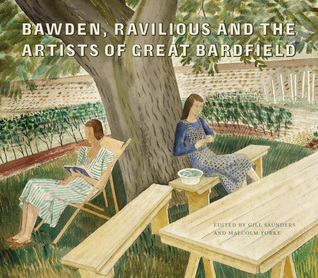 Bawden, Ravilious and the Artists of Great Bardfield  by  Gill Saunders