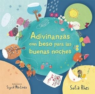 Adivinanzas con besos para las buenas noches  by  Sofía Rhei