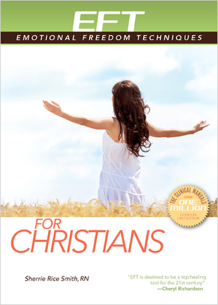 EFT for Christians Sherrie Rice Smith