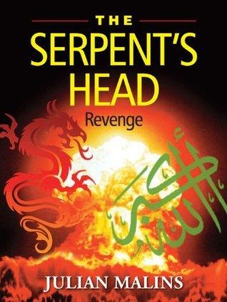 The Serpents Head - Revenge  by  Julian Malins
