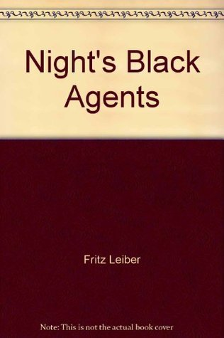 Nights Black Agent Fritz Leiber