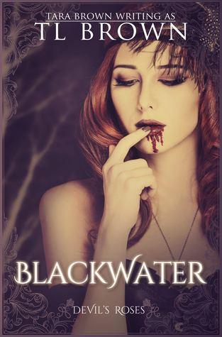 Blackwater (Redeemers, #1)  by  Tara Brown
