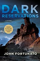 Dark Reservations: A Mystery John Fortunato