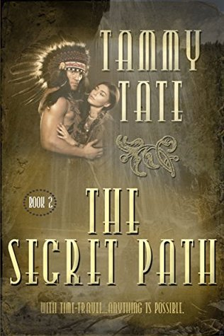 The Secret Path (The Spirit Path #2) Tammy Tate