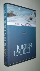Jokien laulu Sue Harrison