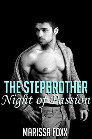 The Stepbrother: Night of Passion Marissa Foxx