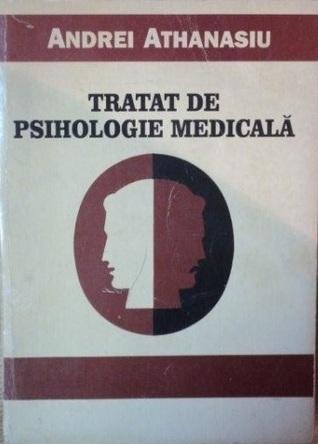 Tratat de psihologie medicală  by  Athanasiu Andrei