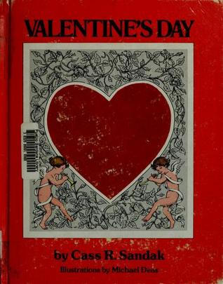 Valentines Day Cass R. Sandak
