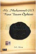 Hz. Muhammed Kısa Yaşam Öyküsü Said Alpsoy