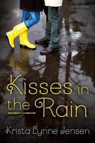 Kisses in the Rain Krista Lynne Jensen