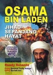 Osama bin Laden: Jihad Sepanjang Hayat  by  Ready Susanto