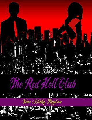 The Red Hell Club Mike Taylor