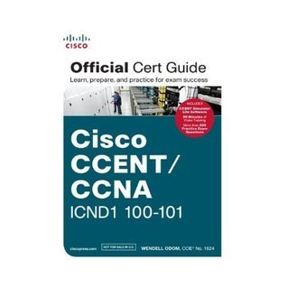 Cisco CCENT/CCNA ICND 100-101 Official C Wendell Odom