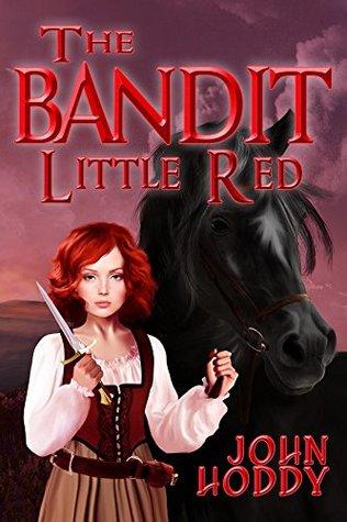 The Bandit Little Red John Hoddy