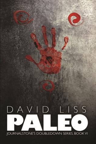 Paleo - The Doomsday Prepper David Liss