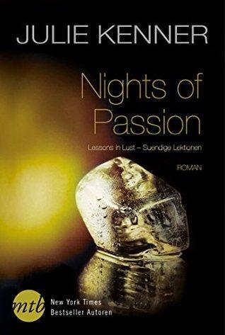 Nights of Passion: Lessons in Lust - Sündige Lektionen  by  Julie Kenner