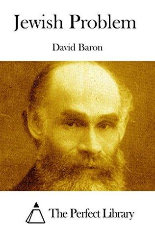 Jewish Problem  by  David Baron
