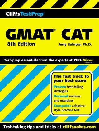CliffsTestPrep GMAT AT (Computer-Adaptive Graduate Management Admission Test) Jerry Bobrow