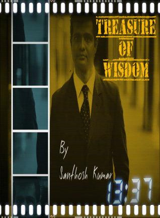 Treasure of Wisdom  by  santhosh kumar