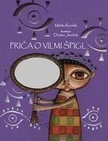 Priča o Vilmi Špigl  by  Melita Rundek
