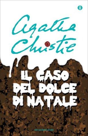 Il caso del dolce di Natale e altre storie  by  Agatha Christie