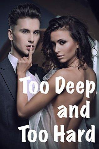 Too Deep Too Hard Rachel Love