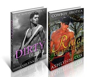 Dirty Desires / Ride Of His Life  by  Ashlynn Cox